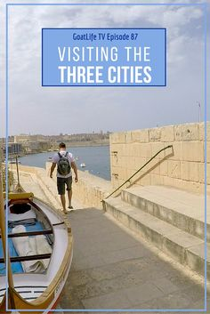 GoatLife TV Episode 87 – Visiting The Three Cities Of Malta