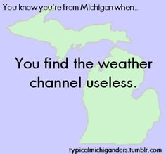 I don't even bother watching the weather here anymore... especially with how this last winter and summer went!