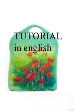 Tutorial pattern (PDF) in ENGLISH ----- Felted purse bag handbag with wool paint.