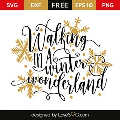 *** FREE SVG CUT FILE for Cricut, Silhouette and more *** Walking in a Winter Wonderland