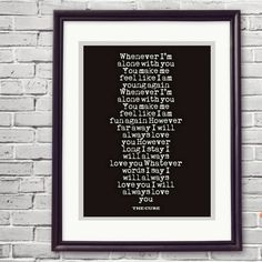 The Cure Song Lyrics Quote, Lovesong Lyrics, I Will Always Love You Lyrics, Birthday Gift, Music Poster, Music Lovers Gift, Wall Art, Quotes by ReadMySongReadMySoul on Etsy