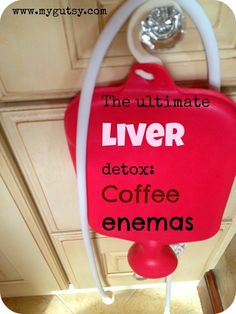 One of the best, easiest, and cost effective ways to detox your liver and colon - everything you wanted to know about coffee enemas