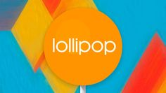 Google Nexus 5 Running On Android 5.2 Lollipop – Sony Xperia Z3 To Get Android 5.0 Soon