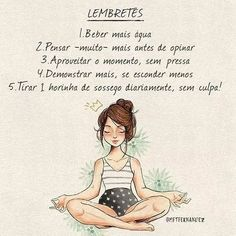 Uma horinha de Sossego diário Sem culpa Happy Thoughts, Positive Thoughts, Bloom Quotes, Yoga Illustration, Yoga Mantras, Yoga Art, Kundalini Yoga, Yoga For Kids, Beauty Quotes