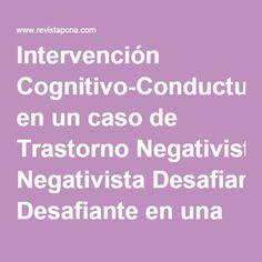 Intervención Cognitivo-Conductual en un caso de Trastorno Negativista Desafiante en una Adolescente.