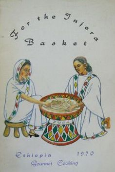 For the Injera Basket (cookbook, 1970)