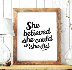 Merveilleux She Believed She Could So She Did Printable Art Poster. Motivational Wall  Decor To Keep