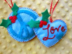 Peace & Love Felt Ornament Patterns Elementary sewing idea. New skill ~ couching yarn for lettering.