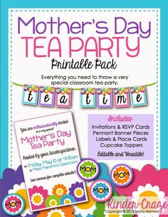 All the printables you need to throw a classroom Mother's Day Tea Party!