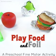 Play food and foil- this is great fine motor work for preschoolers! Great idea to add to the play kitchen as well. Nutrition World, Kids Nutrition, Nutrition Tips, Nutrition Activities, Nutrition Education, Preschool Food, Preschool Kitchen Center, Preschool Centers, Nutritional Cleansing