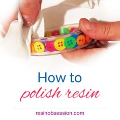 How to polish resin. Learn the ways you can polish resin. Instructional videos and links to products used. Get several resin polishing options. Polyurethane Resin, Resin Jewelry Making, Dremel Tool, Resin Charms, Clear Resin, Paper Weights, Blog, Resin