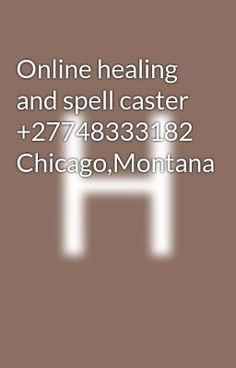 Online healing and spell caster Chicago,Montana - Lost lover spell caster pay after results London Charmed Spells, Bring Back Lost Lover, Pregnancy Problems, Spell Caster, Broken Relationships, Make A Man, Healer, Spelling, Charms