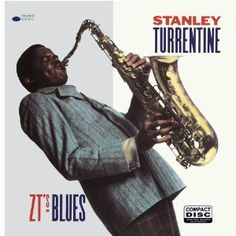 ZT's Blues/Stanley Turrentine