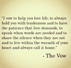 The vow : quotes and sayings