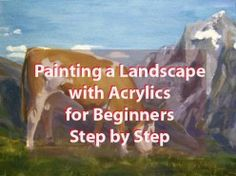 Painting a Landscape with Mountains - Acrylics for Beginners Step by Step