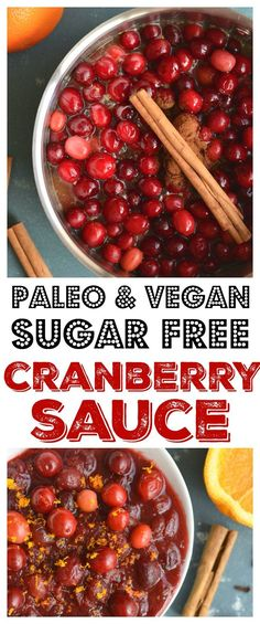 Homemade Sugar Free Cranberry Sauce naturally sweetened with oranges and spices. Easy, warm, filling! Wonderful as a side or gift. Gluten Free + Paleo + Vegan + Low Calorie