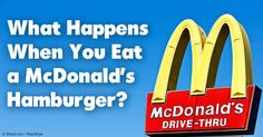 Experiments found that McDonald's hamburger does not decompose even after several years – what's exactly in these patties and how do they affect your health? http://articles.mercola.com/mcdonalds-hamburger.aspx