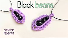 Macrame pendant tutorial: The black beans covered - Cutie macrame idea c...