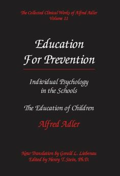 Child Psychology Degree, Child Psychology Courses, Psychology Jobs, Alfred Adler, Child Guidance, Home Learning, Future Classroom, Nonfiction
