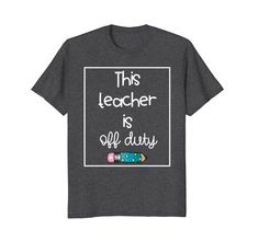This Teacher Is Off Duty End of School Year T-Shirt Funky... https://www.amazon.com/dp/B07BN65743/ref=cm_sw_r_pi_dp_U_x_ILSaBbE0YK9ZP