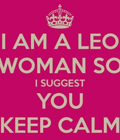 YOU better Getcha! if that is what it is called :D Leo Virgo Cusp, Astrology Leo, Leo Zodiac, Zodiac Facts, Horoscope, Leo Quotes, Zodiac Quotes, Cute Quotes, Cancer And Leo Relationship