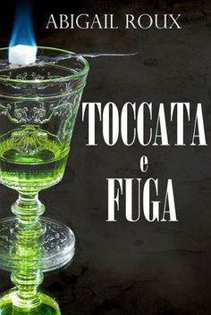 Toccata e fuga (Cut & Run 7) by Abigail Roux