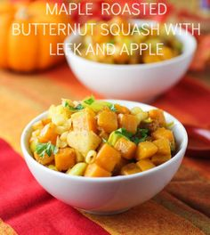 MAPLE ROASTED BUTTERNUT SQUASH, LEEK AND APPLE Recipe Side Dishes with butternut squash, granny smith apples, leeks, olive oil, pure maple syrup, curry powder, paprika, kosher salt, ground black pepper