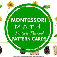 Thank you for your interest in my Montessori Math Pattern Cards. Ready to go with a simple printing. Laminate for safe keeping. This set includes 12 nature themed pattern cards using REAL IMAGES. Each pattern card comes with a control card for the child to check his work.