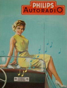 R GELENG – Vintage poster – Car radio into your Renault. Cute lady standing on a car, listening music with a Philips radio. A great poster from the fifties ! Old Advertisements, Retro Advertising, Retro Ads, Vintage Pin Ups, Pub Vintage, Auto Poster, Poster Ads, Radios, Radio E Tv
