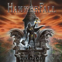 """Hammerfall - """"Built To Last"""" Review - World Of Metal"""