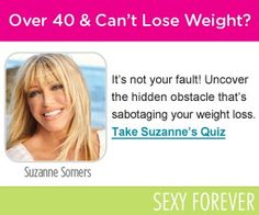 Why aren't you losing weight? Answer a few questions to find out why. #WeightLoss #Weight #Women #Ladies #SuzanneSomers #Signup