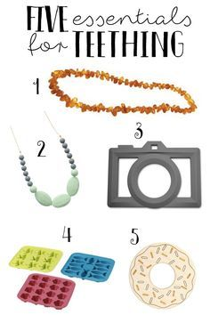 Five Essentials for Teething
