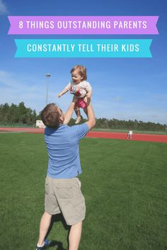 8 Things OutstandingParents Constantly Tell Their Kids  Great families beginwith great communication, so amazing parentsuse these phrases daily. Whether you're raisingan only childor runn…