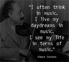 """Einstein, """"I often think in music . . ."""""""