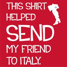Buy a t-shirt to support Padova, Italy Mission Trip. Please share!