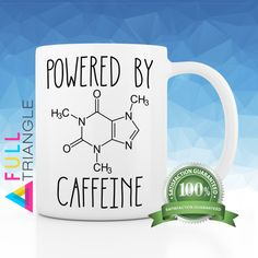 ••• NOVELTY COFFEE MUG ••• Powered bt Caffeine  By Full Triangle  This funny…