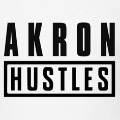 Akron Hustles: Don