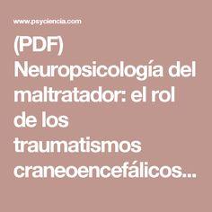 (PDF) Neuropsicología del maltratador: el rol de los traumatismos craneoencefálicos y el abuso o dependencia del alcohol