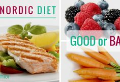 The Nordic Diet: Good Or Bad?