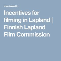 Production Incentives in Finland & Finnish Lapland Finland, Film, Movie, Movies, Film Stock