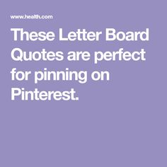 These Letter Board Quotes are perfect for pinning on Pinterest.