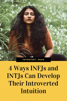 For the INFJ and INTJ personalities, Introverted Intuition is their greatest strength.#INFJ#INTJ#MBTI#MyersBriggs#personalitytype#intuition #16personalities