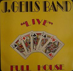 J GEILS BAND - live full house