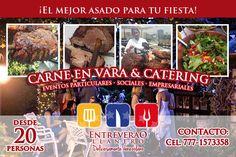 Servicio de Carne en Vara para eventos en Cuernavaca y el DF. Llámanos y solicita cotización. El sabor del llano en tu evento! Catering Events, Cuernavaca, Party, Food