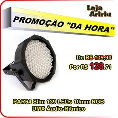 OFERTA! Canhão PAR64 Slim 139 LEDs 10mm RGB DMX Áudio-Rítmico: de R$ 139,90 por apenas R$ 128,71 em http://www.aririu.com.br/canhao-led-par-64-slim-139-leds-10mm-rgb-dmx-audioritmico-205xJM