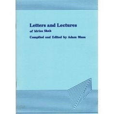 Letters and Lectures, Idries Shah