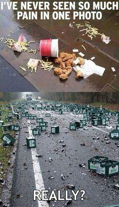 so many good beers were lost to the enemy that day. C: that's my line.... V: *on knees* NOOOOOOOOOOOOOOOOO!!!!! WHYYYYYYYY?!?!