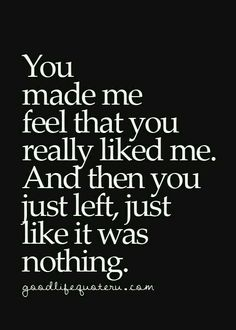 You threw me away  like he deserved to be and give him the love I deserve to receive. Everything I said to you was real, I really am just a romantic guy who found the most joy in making you happy. But instead of believing me you believe him.