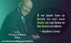 Stephen Covey, People Around The World, Change The World, Compassion, Meditation, Audio, Challenges, Hearts, Memes