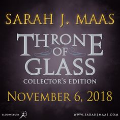 AHH!! THRONE OF GLASS COLLECTOR'S EDITION!!!!!!